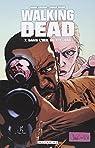 Walking Dead, Tome 7 : Dans l'oeil du cyclone par Kirkman