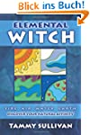 Elemental Witch: Fire, Air, Water, Ea...