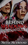 Behind Shadows: A Psychological Mystery Thriller (The Adam Stanley Series Book 1)