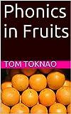 Phonics in Fruits