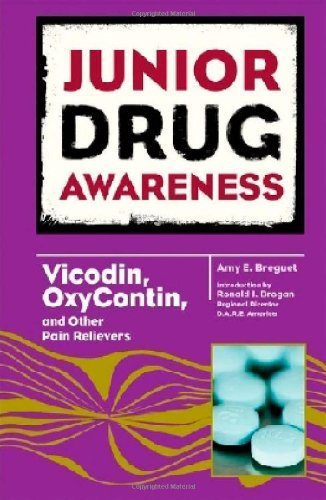 vicodin-oxycontin-and-other-pain-relievers-junior-drug-awareness-by-amy-e-breguet-2008-07-01