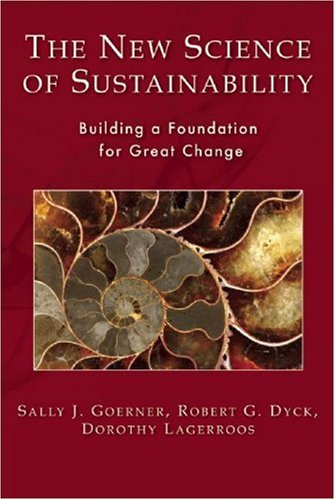 The New Science of Sustainability: Building a Foundation...