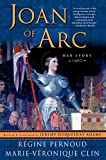 Joan of Arc: Her Story (0312227302) by Régine Pernoud