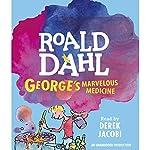 George's Marvelous Medicine | Roald Dahl