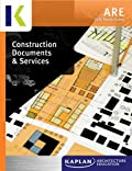 2014 Kaplan ARE Construction Documents & Services Study Guide