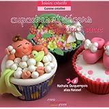 Cupcakes et décors en pâte à sucre : L'art du modelage au service de la gourmandise