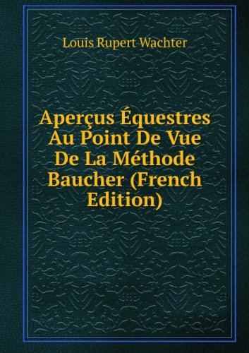 aperaus-aquestres-au-point-de-vue-de-la-macthode-baucher-french-edition