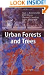 Urban Forests and Trees: A Reference...