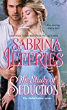 The Study of Seduction (The Sinful Suitors)