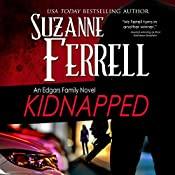 Kidnapped: An Edgars Family Novel | Suzanne Ferrell