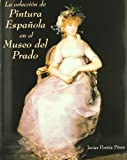 img - for La Coleccion de Pintura Espanola En El Museo del Prado (Spanish Edition) book / textbook / text book