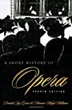 img - for By Donald Grout - A Short History of Opera: 4th (fourth) Edition book / textbook / text book