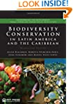 Biodiversity Conservation in Latin Am...