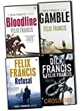 Dick Francis & Felix Francis Dick Francis & Felix Francis Novel 4 Books Collection Pack Set (Crossfire, Bloodline, Refusal, Gamble)