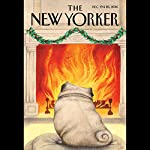 The New Yorker, December 19th and 26th 2016: Part 2 (John Lahr, Negar Azimi, Jeffrey Toobin) | John Lahr,Negar Azimi,Jeffrey Toobin