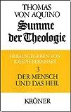 Summe der Theologie, 3 Bde., Bd.3, Der Mensch und das Heil