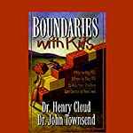 Boundaries with Kids   Dr. Henry Cloud,Dr. John Townsend