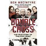 Double Crossby Ben Macintyre