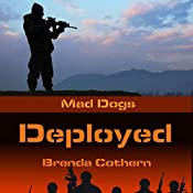 Deployed: Mad Dogs, Book 2 | Brenda Cothern