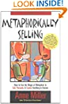 Metaphorically Selling: How to Use th...