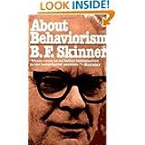 B. F. Skinner - About Behaviorism