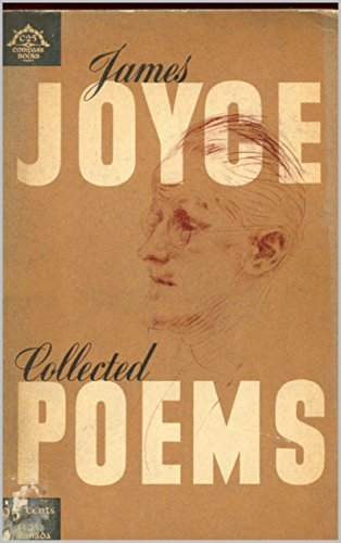 James Joyce - Chamber Music, I Hear an Army and Pomes Penyeach : Edition illustrated