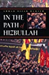 In the Path of Hizbullah (Modern Inte...