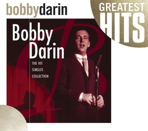 Bobby Darin - Bobby Darin The Hit Singles Collection - Zortam Music