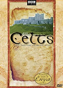 Celts, The: Rich Traditions and Ancient Myths