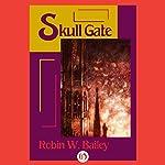 Skull Gate: Saga of Frost, Book 2 | Robin W. Bailey