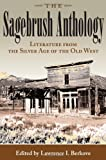 img - for The Sagebrush Anthology: Literature from the Silver Age of the Old West (MARK TWAIN & HIS CIRCLE) book / textbook / text book