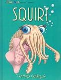Squirt: The Magic Cuddlefish (Kiss a Me Teacher Creature Stories)