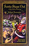Santa Steps Out (0966262905) by Devereaux, Robert