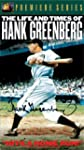 Life&Times/Hank Greenberg