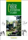echange, troc Jacques Revel - Créer et entretenir un jardin