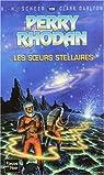 Perry Rhodan, tome 106 : Les Soeurs stellaires par Scheer
