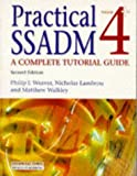 Practical SSADM: Version 4+: A Complete Tutorial Guide
