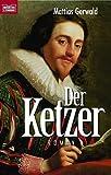 Der Ketzer - Mattias Gerwald
