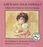 img - for Cat's Got Your Tongue?: A Story for Children Afraid to Speak book / textbook / text book