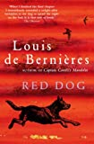 Red Dog (0676974627) by Louis De Bernieres