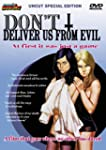 Dont Deliver Us from Evil  [Import]