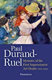 img - for Paul Durand-Ruel: Memoir of the First Impressionist Art Dealer (1831-1922) book / textbook / text book
