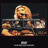 Alison Krauss & Union Station Live ~ Alison Krauss