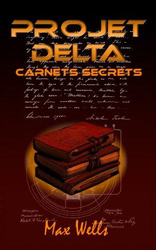 Couverture du livre Projet Delta - Carnets secrets