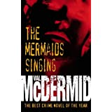 "The Mermaids Singingvon ""Val McDermid"""