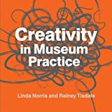 Creativity in Museum Practice