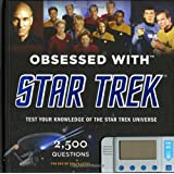 Obsessed With Star Trek: Test Your Knowledge of the Star Trek Universeby Chip Carter
