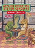 Applied Operating System Concepts, Windows XP Update (0471263141) by Silberschatz, Abraham