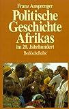img - for Politische Geschichte Afrikas im 20. Jahrhundert (Beck'sche Reihe) (German Edition) book / textbook / text book