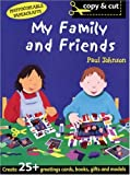 My Family and Friends (Copy and Cut) (0713659246) by Johnson, Paul